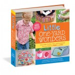 Little One-Yard Wonders : a great read for your sewing nights
